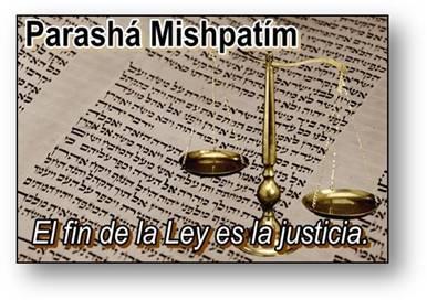 El fin de la Ley es la Justicia